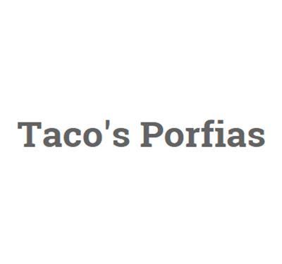 Taco's Porfias