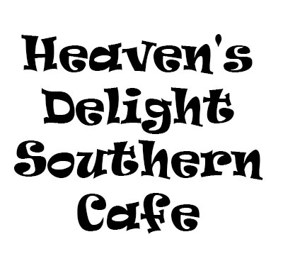 Heaven's Delight Southern Cafe