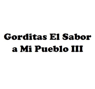 Gorditas El Sabor a Mi Pueblo III