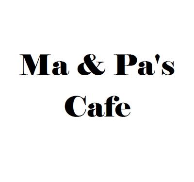 Ma & Pa's Cafe