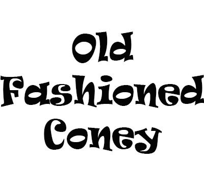 Old Fashioned Coney