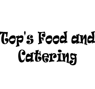 Top's Food and Catering