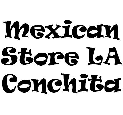 Mexican Store LA Conchita