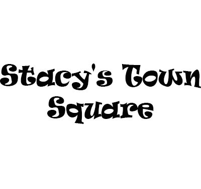 Stacy's Town Square