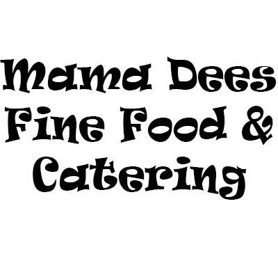 Mama Dees Fine Food & Catering