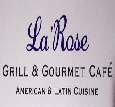 La Rose Grill & Gourmet Cafe