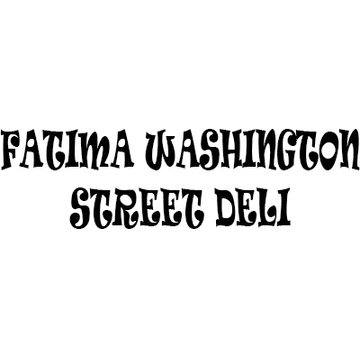 Fatima Washington Street Deli