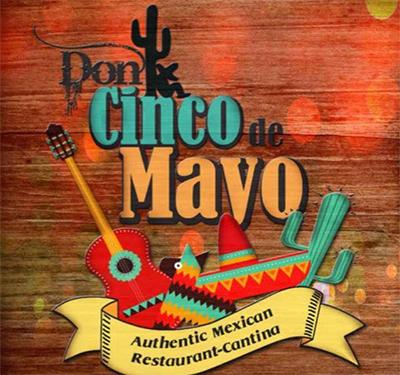Don Cinco De Mayo Cantina Inc