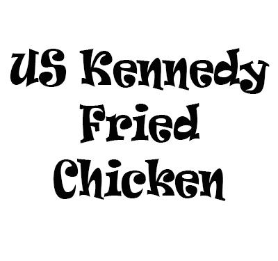 US Kennedy Fried Chicken