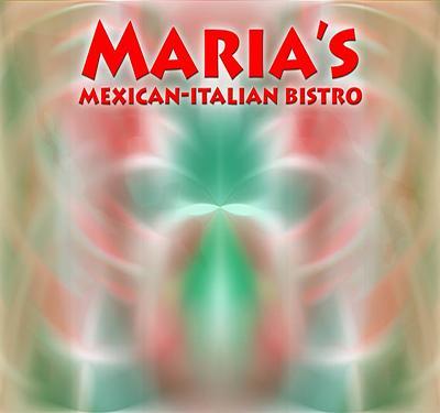 Maria's Mexican-Italian Bistro