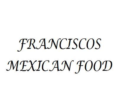 Francisco's Mexican Food