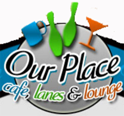 Our Place Cafe Lanes & Lounge