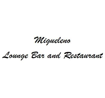 Migueleno Lounge Bar and Restaurant