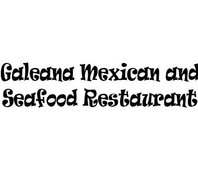 Galeana Mexican and Seafood Restaurant