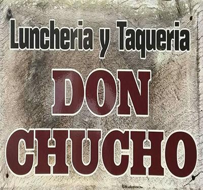 Luncheria y Taqueria Don Chucho