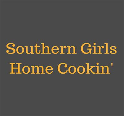 Southern Girls Home Cookin'