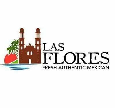 Las Flores Fresh Authentic Mexican