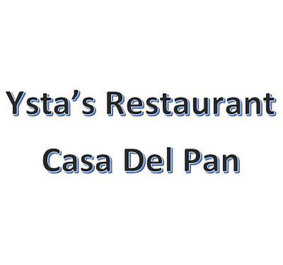 Ysta's Restaurant Casa Del Pan