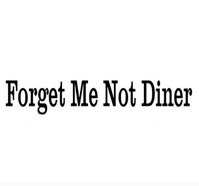 Forget Me Not Diner