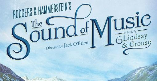 The Sound of Music at Uihlein Hall at the Marcus Center