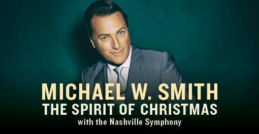 Michael W. Smith with the Nashville Symphony at Schermerhorn Symphony Center