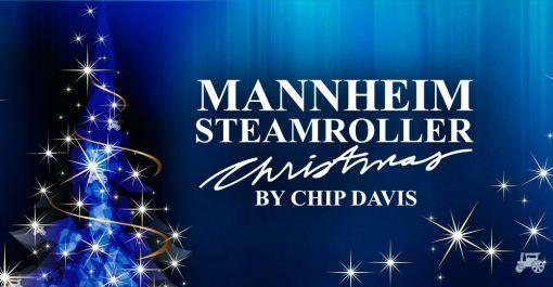 Mannheim Steamroller at Budweiser Events Center