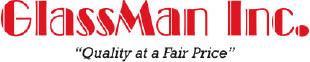 "Glassman Inc. - ""Quality at a Fair Price"""