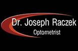 DR. JOSEPH RACZEK OPTOMETRIST