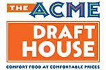 THE ACME DRAFT HOUSE