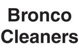 BRONCO $1.75 CLEANERS*