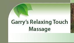 Garry's Relaxing Touch Massage
