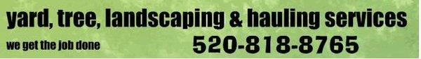 Yard, Tree, Landscaping & Hauling Services