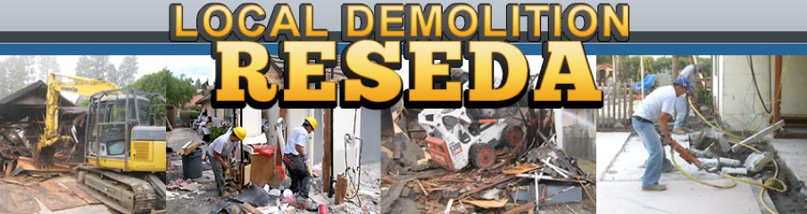 Local Demolition Reseda 818-921-7638
