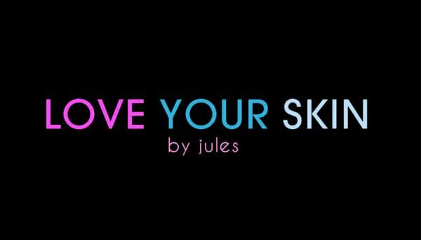 Love Your Skin by Jules