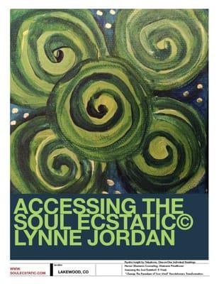 Accessing The Soul Ecstatic INC