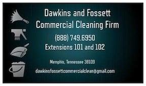 Dawkins & Fossett Commercial and Residential Cleaning Firm