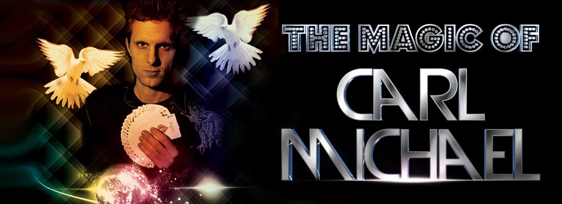 """The Magic of Carl Michael"""