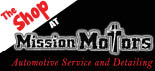 The Shop at Mission Motors - Auto Repair and Oil Change