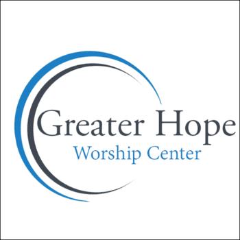 Greater Hope Worship Center