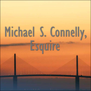 Michael S. Connelly, Esquire