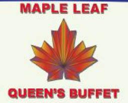 Maple Leaf Queens Buffet