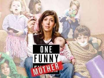 """""""One Funny Mother"""""""