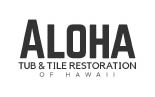Aloha Tub And Tile Restoration of Hawaii