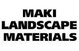 Maki Landscape Materials