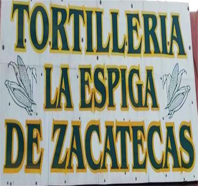 Tortilleria la Espiga de Zacatecas