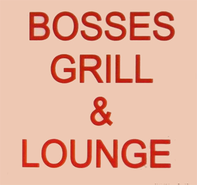 Bosses Grill & Lounge