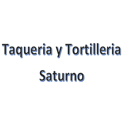 Taqueria Y Tortilleria Saturno
